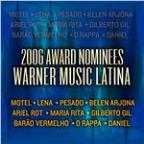 2006 Award Nominees - Warner Music Latina