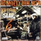 Demolition Men: Nuthin But Slap, Vol. 6