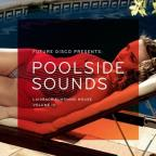 Future Disco Presents: Poolside Sounds, Vol. 3