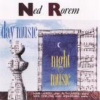 Rorem: Day Music; Night Music