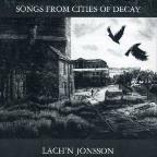 Songs From Cities Of Dec