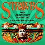 Strawbs 40th Anniversary Celebration, Vol.1 (Strawberry Fayre)