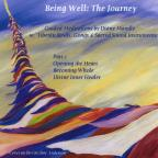 Being Well: The Journey