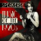 Speakeasy Music Of The 1920's