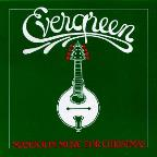 Evergreen Mandolin Music For Christmas
