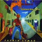 Ballad of Liverpool Slim