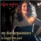 My Dear Acquaintance [a Happy New Year]