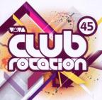 Ministry of Sound: Club Rotation 45