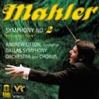 Mahler: Symphony No. 2 &quot;Resurrection&quot;