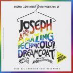 Joseph and the Amazing Technicolor Dreamcoat (Original Canadian Cast)