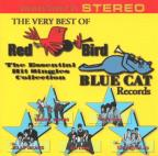 Very Best of Red Bird & Blue Cat Records