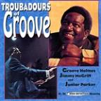 Troubadours Of Groove