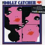 Dolly Catcher