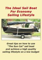 Ideal Sail Boat for Economy Sailing Lifestyle