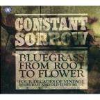 Constant Sorrow: Bluegrass from Root to Flower