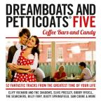 Dreamboats and Petticoats, Vol. 5: Coffee Bars and Candy