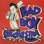 Bad Boy Orchestra