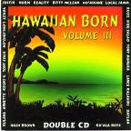 Hawaiian Born, Vol. 3