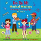 Vol. 2 - Do Re Mi Musical Medleys