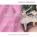 Classical Evolution - Ballet Music - Famous Ballet Works