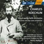 Koechlin: Vocal works with orchestra