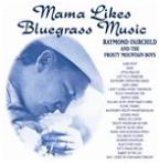 "23 Bluegrass Favorites "" Mama Likes Bluegrass Music """