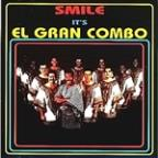 Smile - It's El Gran Combo