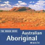 Rough Guide To Australian Aboriginal Music