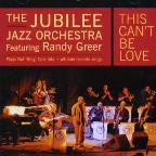 This Can't Be Love: With Randy Greer