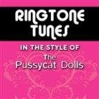 Ringtone Tunes: In The Style of The Pussy Cat Dolls