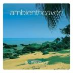 Ambient Heaven: On The Shore