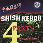 Another Shish Kebab Party 4