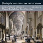 Buxtehude: The Complete Organ Works, Vol. 4