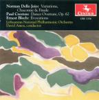 Norman Dello Joio: Variations Chaconne & Finale; Paul Creston: Dance Overture, Op. 62; Ernest Bloch; Evocations