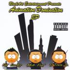 Animation Domination EP