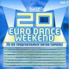 Best 20 Euro Dance Weekend Vol 2