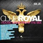 Club Royal 1 House & Elektro in the Mix
