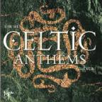 Best Celtic Anthems...Ever