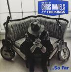 Choice Cuts The Best Of Chris Daniels & The Kings