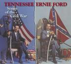 Tennessee Ernie Ford Sings Songs Of The Civil War.