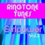 Ringtone Tunes: Girlpower Vol.3