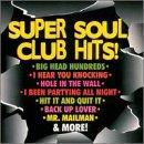 Super Soul Club Hits!