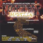 Playas Association, Vol. 4: Northwest Hustlin'