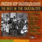 Guns Of Navarone/Best Of The Skalalites