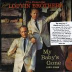 Essential Louvin Brothers 1955-1964: My Baby's Gone