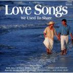 Love Songs We Used To Shar