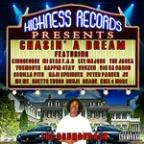 Highness Records Presents: Chasin' A Dream