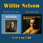 Make Way For Willie Nelson/My Own Peculiar Way