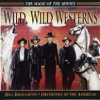 Magic of the Movies: Wild, Wild Westerns