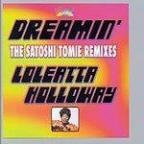 Dreamin': The Satoshi Tomie Remixes